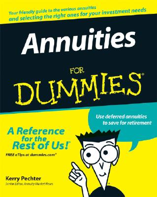 Annuities for Dummies By Pechter, Kerry